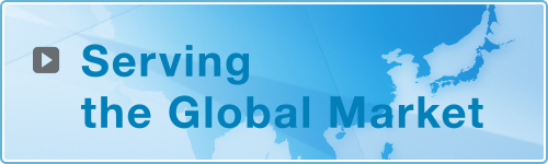Serving the Global Market